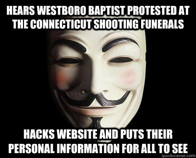 hears westboro baptist protested at the connecticut shooting - Good Guy Anonymous