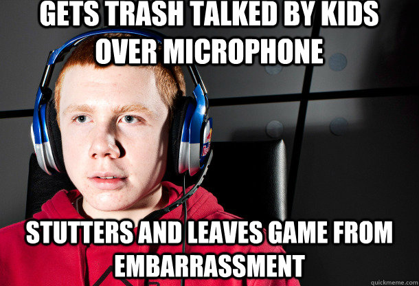 gets trash talked by kids over microphone stutters and leave - Socially Akward Gamer