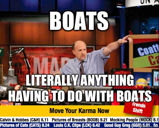 BOATS Literally anything having to do with boats  - Mad Karma with Jim Cramer