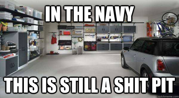 in the navy this is still a shit pit - 
