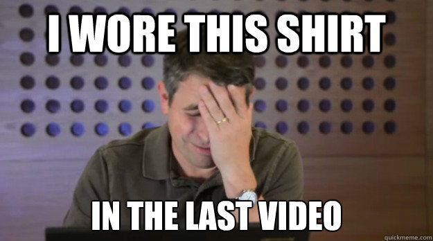 i wore this shirt in the last video - Facepalm Matt Cutts