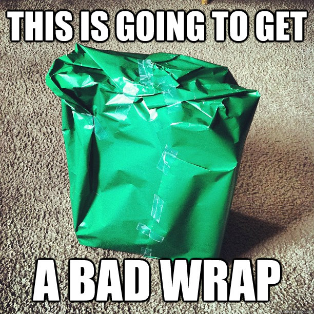 this is going to get a bad wrap -