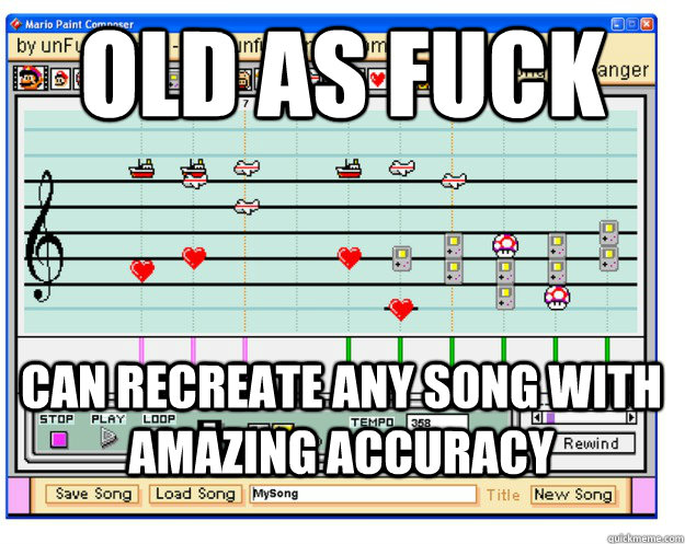 old as fuck can recreate any song with amazing accuracy -
