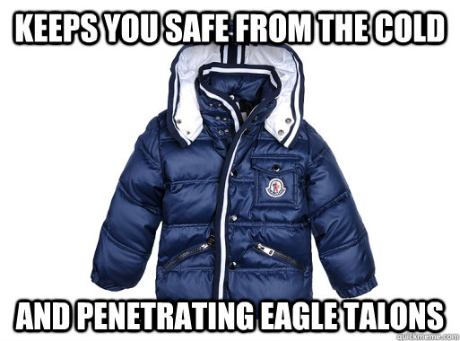 keeps you safe from the cold and penetrating eagle talons - Good Guy Winter Coat