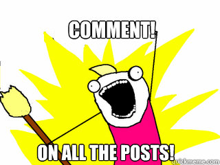 comment on all the posts  - All The Things