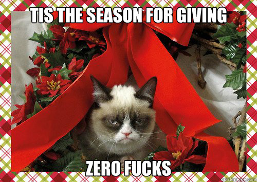 tis the season for giving zero fucks - A Grumpy Cat Christmas