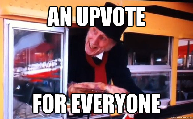 an upvote for everyone - Giving Mood Scrooge