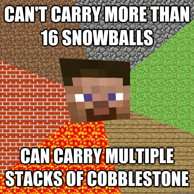 cant carry more than 16 snowballs can carry multiple stacks - Minecraft