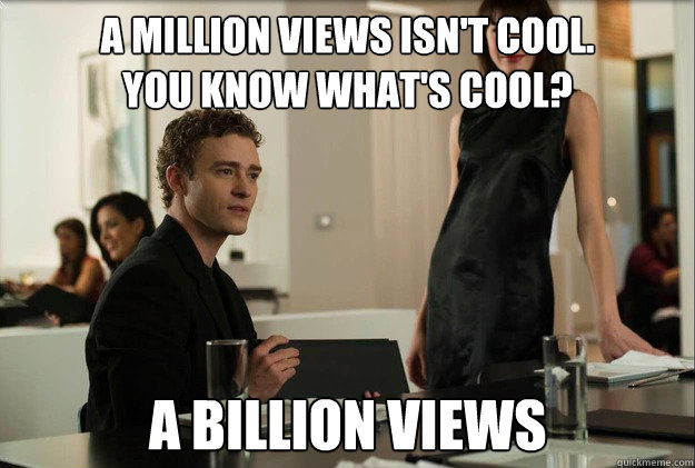 a million views isnt cool you know whats cool a billion - justin timberlake the social network scene