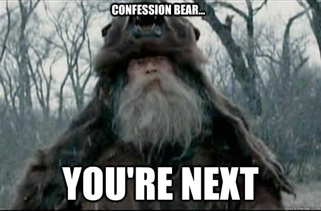 confession bear youre next - 
