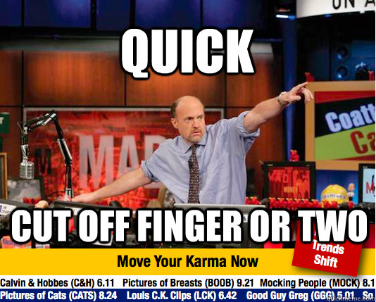 quick cut off finger or two - Mad Karma with Jim Cramer