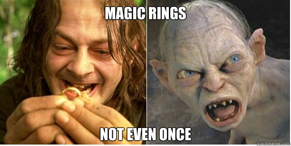 magic rings not even once - Not even once