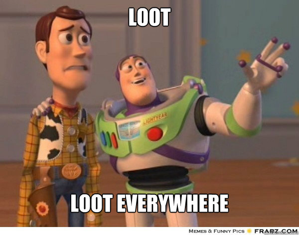 loot loot everywhere - Buzzlightyear