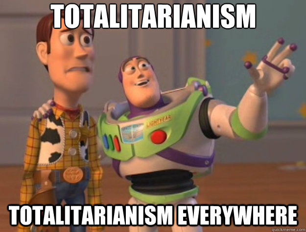 totalitarianism totalitarianism everywhere - Toy Story