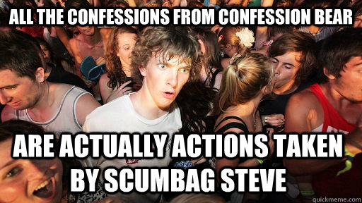 all the confessions from confession bear are actually action - Sudden Clarity Clarence