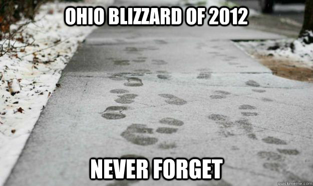 ohio blizzard of 2012 never forget -