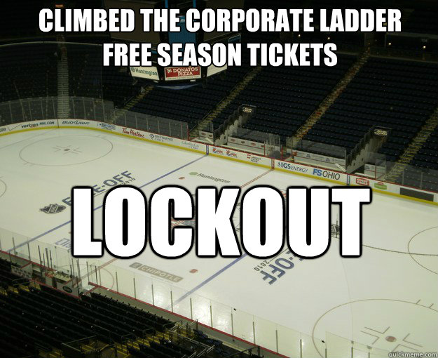 climbed the corporate ladder free season tickets lockout - nhlirony