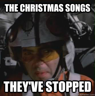 the christmas songs theyve stopped - Theyve Stopped
