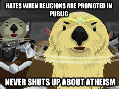 hates when religions are promoted in public never shuts up a - Allied Atheist Alliance