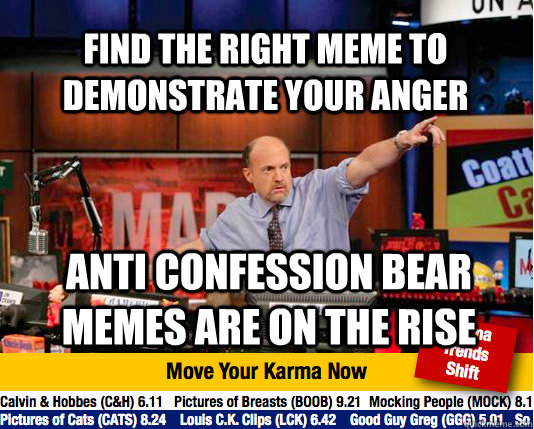 find the right meme to demonstrate your anger anti confessio - Mad Karma with Jim Cramer