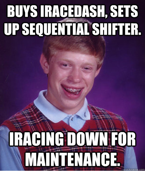 buys iracedash sets up sequential shifter iracing down for - Bad Luck Brian
