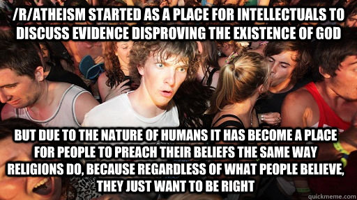 ratheism started as a place for intellectuals to discuss e - Sudden Clarity Clarence