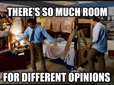 theres so much room for different opinions - Step Brothers Bunk Beds