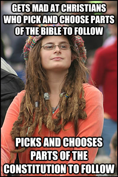 gets mad at christians who pick and choose parts of the bibl - College Liberal