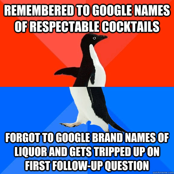 remembered to google names of respectable cocktails forgot t - Socially Awesome Awkward Penguin