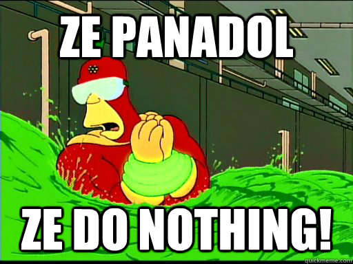 ze panadol ze do nothing - The Goggles Do Nothing