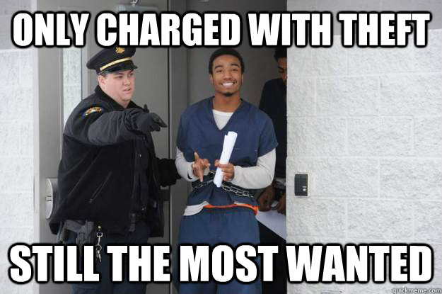 only charged with theft still the most wanted - Ridiculously Photogenic Prisoner