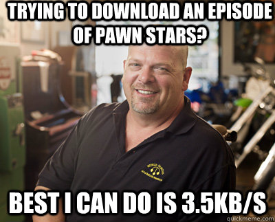 trying to download an episode of pawn stars best i can do i - Pawn Stars