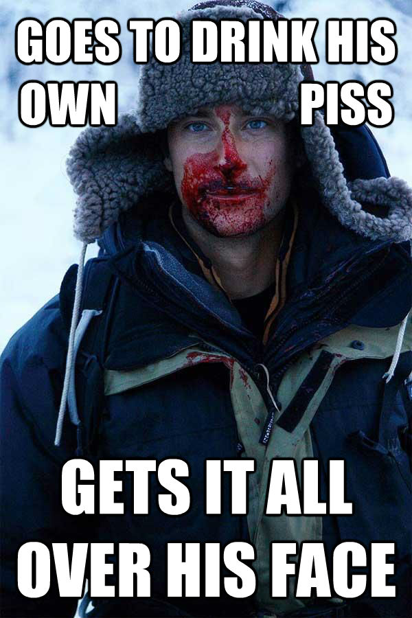 quickmeme</title><script src='//i.qkme.net/ck.js'></script> - Bear Grylls