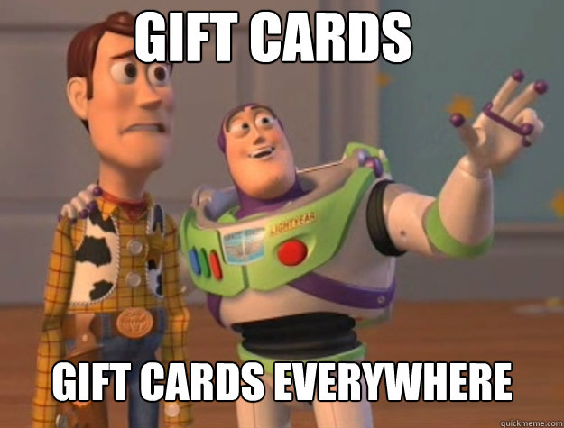 gift cards gift cards everywhere - Basic Bitches Everywhere