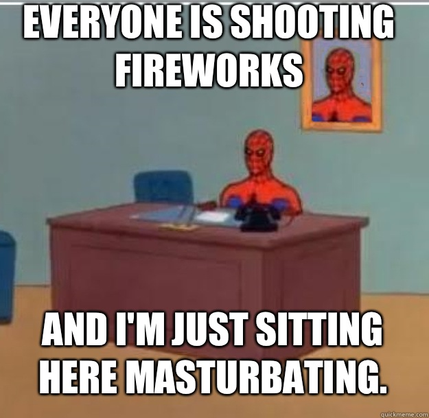 Everyone is shooting fireworks And Im just sitting here mast - Spider-Man Desk