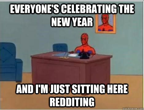 everyones celebrating the new year and im just sitting her - Spiderman Desk