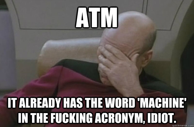 atm it already has the word machine in the fucking acronym - Disappointed Picard