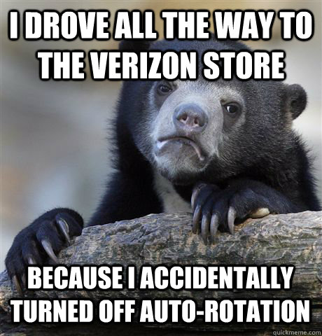 i drove all the way to the verizon store because i accidenta - Confession Bear