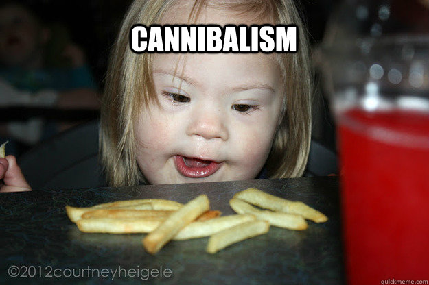cannibalism - potato cannibalism