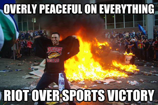 overly peaceful on everything riot over sports victory -