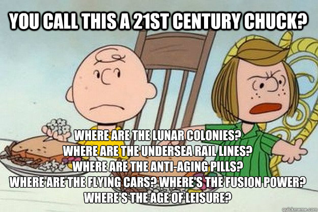 you call this a 21st century chuck where are the lunar colo - Unhappy Peppermint Patty
