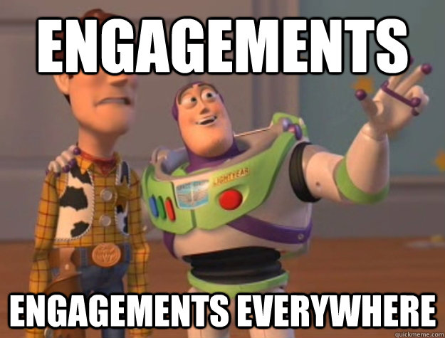 engagements engagements everywhere - Buzz Lightyear