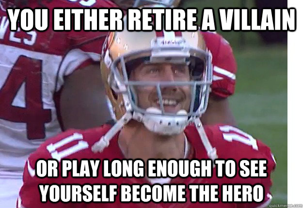 you either retire a villain or play long enough to see yours -