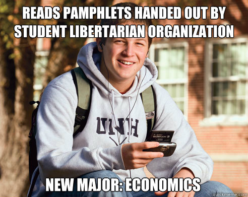 reads pamphlets handed out by student libertarian organizati - College Freshman