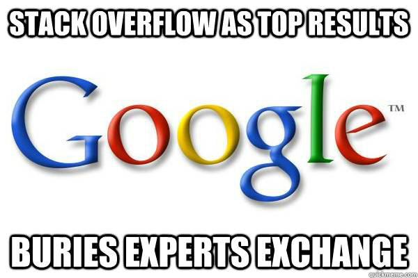 stack overflow as top results buries experts exchange - Good Guy Google