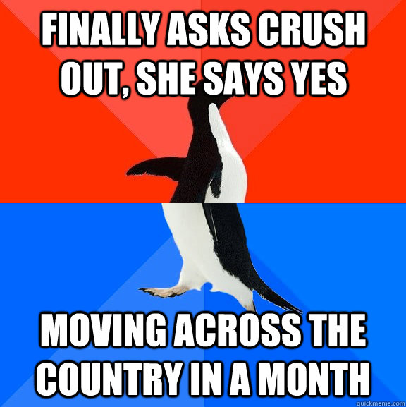 finally asks crush out she says yes moving across the count - Socially Awesome Awkward Penguin