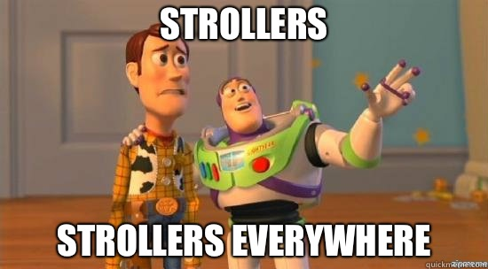 Strollers Strollers Everywhere - Camel toes everywhere