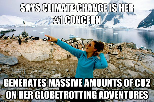 says climate change is her 1 concern generates massive amo - Entitlement Girl