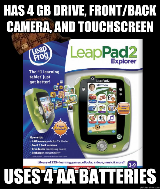 has 4 gb drive frontback camera and touchscreen uses 4 aa - Scumbag LeapPad