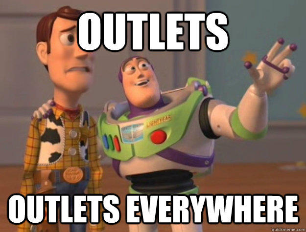 outlets outlets everywhere - Buzz Lightyear